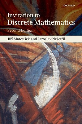 An Invitation to Discrete Mathematics By Matousek, Jiri/ Nesetril, Jaroslav