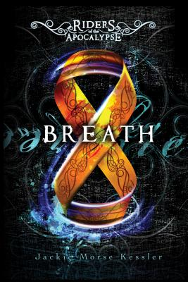 Breath By Kessler, Jackie Morse