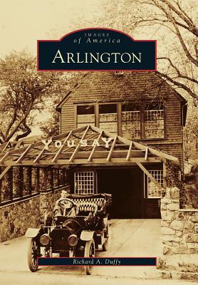 Arlington By Duffy, Richard A.